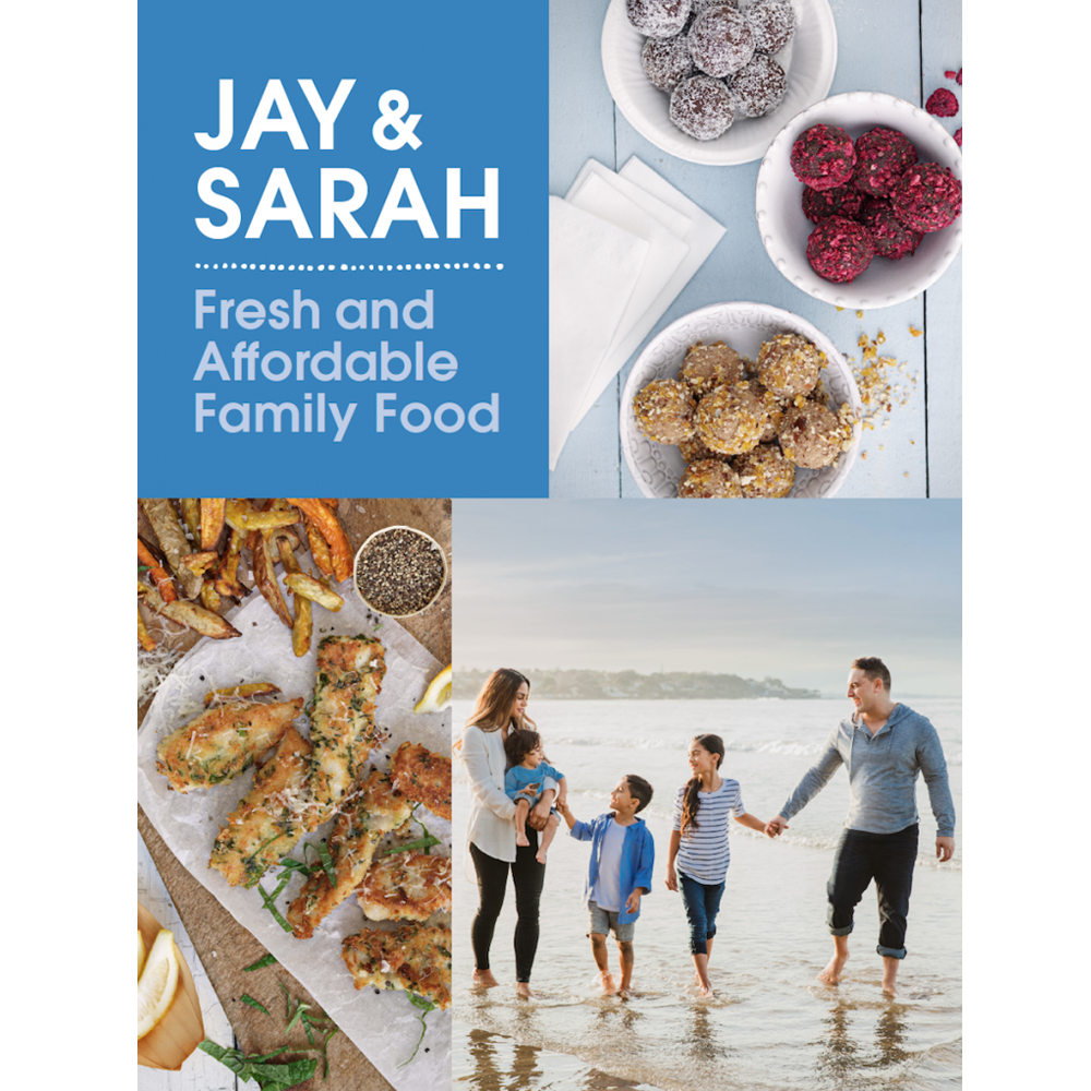 Jay and sarah fresh and affordable family food cookbook jay and sarah fresh and affordable family food jayandsarah forumfinder Images